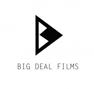 Big Deal Films