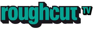 Roughcut Television